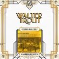 2LPTrout Walter / Positively Beale Street / Vinyl / 2LP