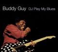 CDGuy Buddy / DJ Play My Blues / Digipack
