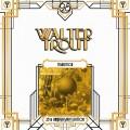2LPTrout Walter / Transition / 25 Anniversary edition / Vinyl / 2LP