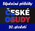 5CDVarious / Skutečné příběhy / České osudy 20.století / 6CD