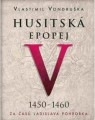 3CDVondruška Vlastimil / Husitská epopej V. / Za časů Ladislava P..