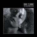 CDClarke Dave / Desecration Of Desire