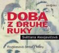 CDAlexijevičová Světlana / Doba z druhé ruky:Konec rudého čl...