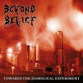 LPBeyond Belief / Towards The Diabolical Experiment / Vinyl
