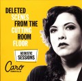 2LPEmerald Caro / Deleted Scenes From Cutting Room / Acoustic / Vinyl