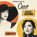 CDEmerald Caro / Acoustic Sessions Parts I & II / Digipack