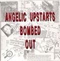 LPAngelic Upstarts / Bombed Out / Vinyl