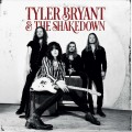LPBryant Tyler And The Shakedown / Tyler Bryant And The / Vinyl