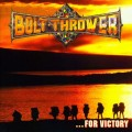 LPBolt Thrower / ...For Victory / Vinyl / Limited