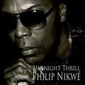 CDNikwé Philip / Midnight Thrill