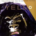 CDYello / You Gotta Say Yes To Another Excess / Digipack