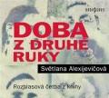 CDAlexejevičová Světlana / Doba z druhé ruky / MP3