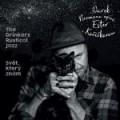 CDNeumann Darek &The Drinkers Rustical Jazz / Svět,který znám