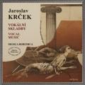 CDKrček Jaroslav / Vokální skladby