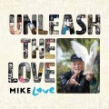 2CDLove Mike / Uleash The Love / 2CD