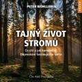 CDWohlleben Peter / Tajný život stromů:Co cítí a jak komunikují