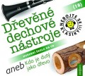 CDNebojte se klasiky / Dřevěné dechové nástroje / 18 /