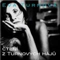 CDTurnová Eva / Čtení z Turnových hájů / Digipack