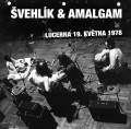 CDŠvehlík & Amalgam / Lucerna 19.května 1978