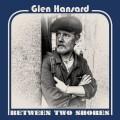LPHansard Glen / Between Two Shores / Vinyl