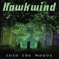 CDHawkwind / Into the Woods