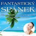 CD/DVD / Fantastický spánek / Relaxační hudba s uklidňujícími zvuky