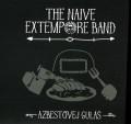 CDNaive Extempore Band / Azbestovej guláš / Digipack