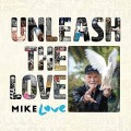 2LPLove Mike / Uleash The Love / Vinyl / 2LP