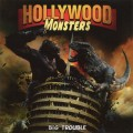 CDHollywood Monsters / Big Trouble
