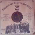 LPBratislava Hot Serenades / Playing For You For 25 Years / Vinyl