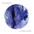LP/CDBarnes Charlie / Oceanography / Vinyl / LP+CD