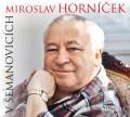 CDHorníček Miroslav / V Šemanovicích