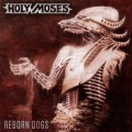 CDHoly Moses / Reborn Dogs
