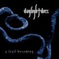 2LPDaylight Dies / A Frail Becoming / Vinyl / 2LP