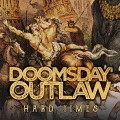 2LPDoomsday Outlaw / Hard Times / Vinyl / 2LP
