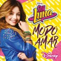 CDElenco De Soy Luna / Soy Luna-Modo Amar