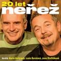 2CDNeřež / 20 let Neřež / 2CD / Digipack