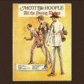 CDMott The Hoople / All The Young Dudes