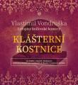 CDVondruška Vlastimil / Klášterní kostnice / MP3