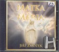 CDZmožek Jiří / Matka Mária