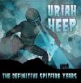 CDUriah Heep / Definitive Spitfire Collection
