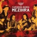 CDCaravana Banda / Mezihra / Digipack