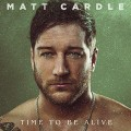 CDCardle Matt / Time To Be Alive
