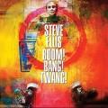 CDEllis Steve / Boom!Bang!Twang!