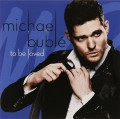CD/DVDBublé Michael / To Be Loved / CD+DVD