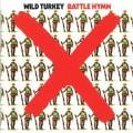 CDWild Turkey / Battle Hymn