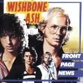 CDWishbone Ash / Front Page News