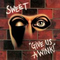 CDSweet / Give Us A Wink / Extended Edition / Digipack
