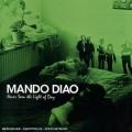 CDMando Diao / Never Seen The Light Of Day