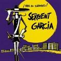 CDSergent Garcia / Viva El Sargento